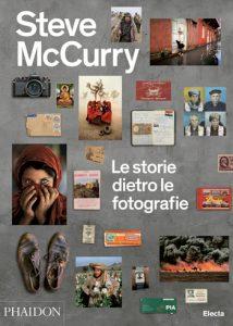 Steve McCurry. Le storie dietro le fotografie